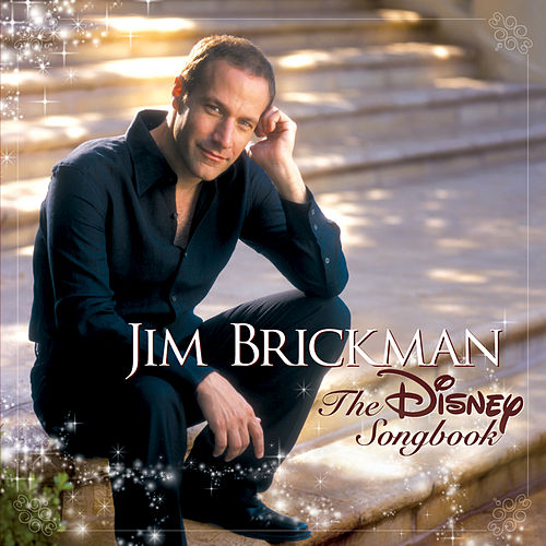 Play & Download The Disney Songbook by Jim Brickman | Napster