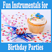 Fun Instrumentals for Birthday Parties by The O'Neill Brothers Group