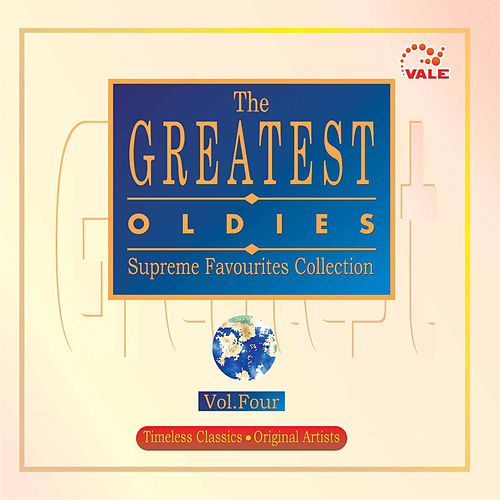 Play & Download The Greatest Oldies, Vol. 4 by Various Artists | Napster