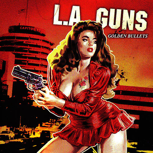Play & Download Golden Bullets by L.A. Guns | Napster