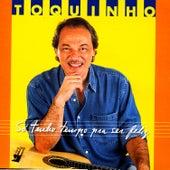Play & Download Só Tenho Tempo Pra Ser Feliz by Toquinho | Napster