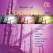 Play & Download Shades of Country, Vol. 4 by Various Artists | Napster