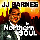 JJ Barnes is Northern Soul by J.J. Barnes