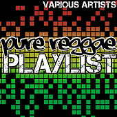 Play & Download Pure Reggae Playlist by Various Artists | Napster