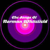Play & Download The Songs Of Norman Whitfield by Norman Whitfield | Napster