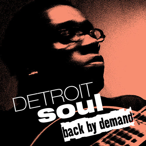 Play & Download Detroit Soul Back by Demand by Various Artists | Napster