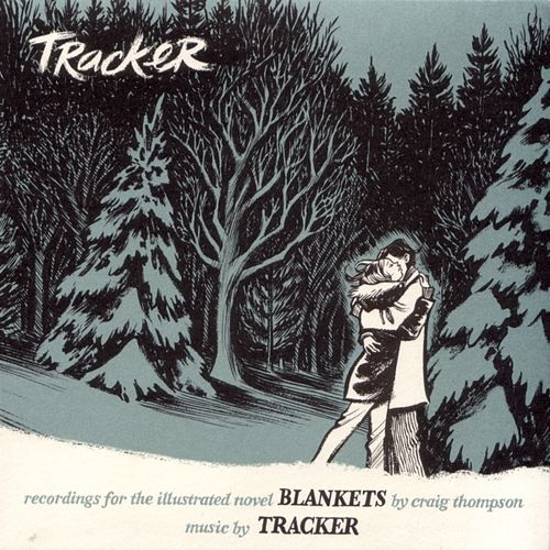 Play & Download Blankets: Recordings For The Illustrated Novel by Tracker | Napster