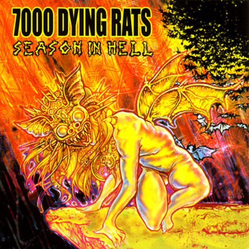 Play & Download Season In Hell by 7000 Dying Rats | Napster