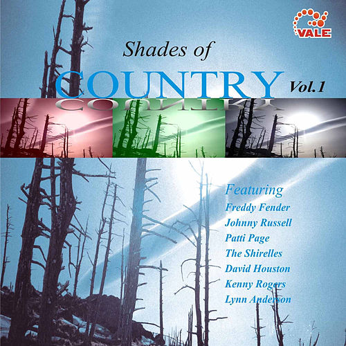 Play & Download Shades of Country, Vol. 1 by Various Artists | Napster