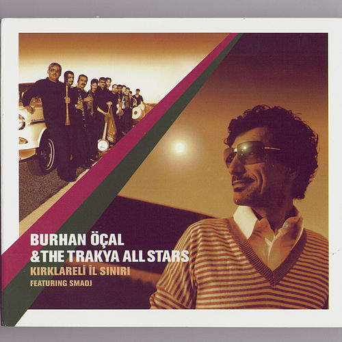 Trakya All Stars by Burhan Ocal