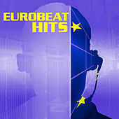 Play & Download Eurobeat Hits by Various Artists | Napster