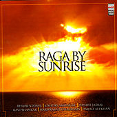 Raga By Sunrise by Various Artists