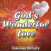 God's Wonderful Love by Various Artists
