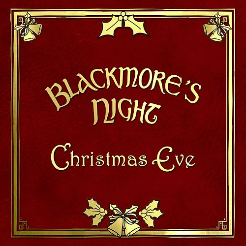 Play & Download Christmas Eve by Blackmore's Night | Napster
