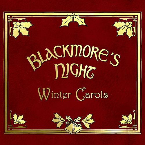 Play & Download Winter Carols (2013 Version) by Blackmore's Night | Napster
