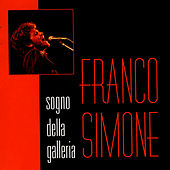 Play & Download Sogno Della Galleria by Franco Simone | Napster