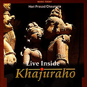 Play & Download Live Inside Khajuraho Volume 2 by Pandit Hariprasad Chaurasia | Napster