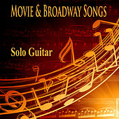 Play & Download Movie and Broadway Songs: Solo Guitar by The O'Neill Brothers Group | Napster