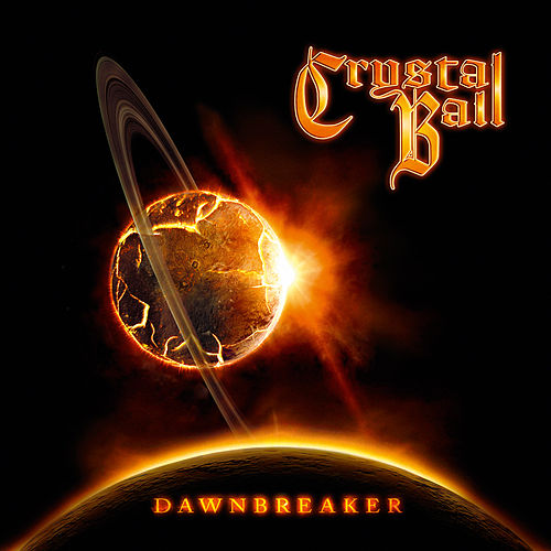 Play & Download Dawnbreaker by Crystal Ball   Napster