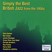 Simply The Best British Jazz From The 1950s by Various Artists