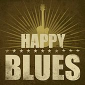 Happy Blues by Various Artists