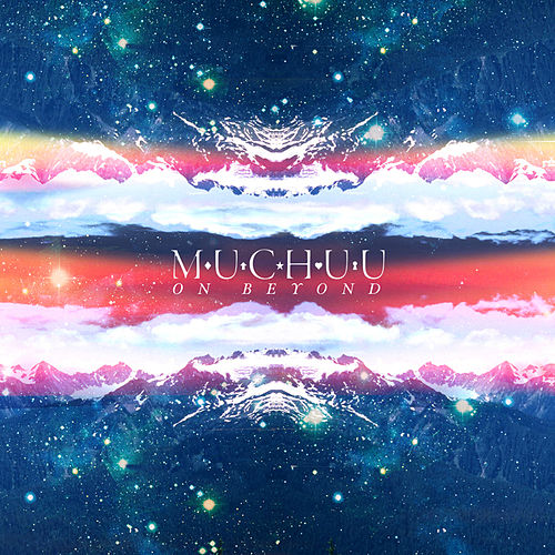 Play & Download On Beyond by Muchuu | Napster