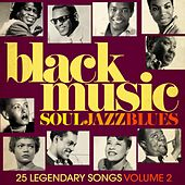Black Music - Soul, Jazz & Blues, vol. 2 (Remastered) von Various Artists