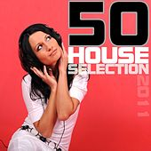 50 House Selection 2011 by Various Artists