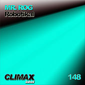 Robotikal by Mr.Rog