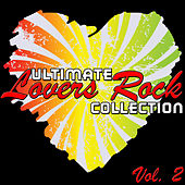 Play & Download Ultimate Lovers Rock Collection Vol. 2 by Various Artists | Napster