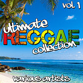 Play & Download Ultimate Reggae Collection Vol. 1 by Various Artists | Napster