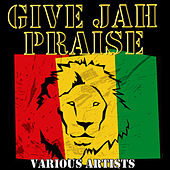 Give Jah Praise by Various Artists
