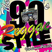 Play & Download The 90's Reggae Style by Various Artists | Napster