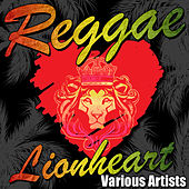 Play & Download Reggae Lionheart by Various Artists | Napster