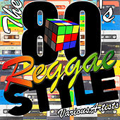 Play & Download The 80's Reggae Style by Various Artists | Napster