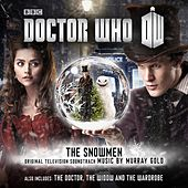 Play & Download Doctor Who: The Snowmen / The Doctor, the Widow and the Wardrobe (Original Television Soundtrack) by Murray Gold | Napster