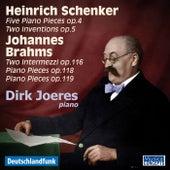 Play & Download Heinrich Schenker & Johannes Brahms Piano Works by Dirk Joeres | Napster