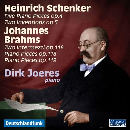 Heinrich Schenker & Johannes Brahms Piano Works by Dirk Joeres