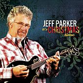 It's Christmas Time by Jeff Parker