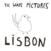 Play & Download Lisbon by The Wave Pictures | Napster