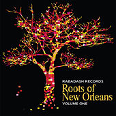 Play & Download Rabadash Records: Roots of New Orleans, Vol. 1 by Various Artists | Napster