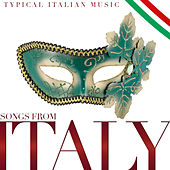 Play & Download Songs from Italy. Typical Italian Music by Various Artists | Napster