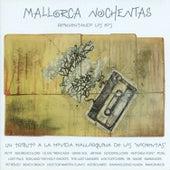 Mallorca Nochentas - Reinventando los 80´s by Various Artists