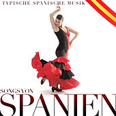 Play & Download Typische spanische Musik. Songs von Spanien by Various Artists | Napster