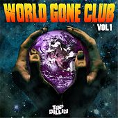 World Gone Club Vol. 1 by Various Artists