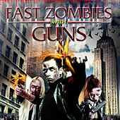 Fast Zombies (Soundtrack) by Various Artists