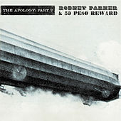 Play & Download The Apology: Part 2 by Rodney Parker | Napster