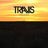 Play & Download Mother by Travis | Napster