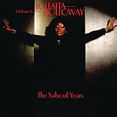 Play & Download A Tribute To Loleatta Holloway: The Salsoul Years by Various Artists | Napster