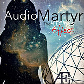 Play & Download The Artemis Effect, Vol. 1 (Longitude, Latitude, Lightspeed, & Everything Inbetween) - EP by Audio Martyr | Napster